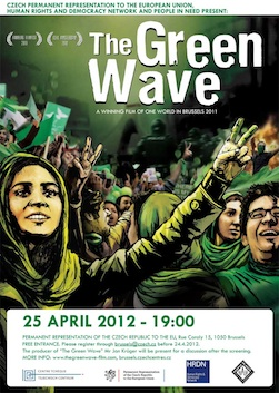 "Screening/discussion of ""THE GREEN WAVE"", winning film of the 2011 One World Documentary Human Rights Film Festival in Brussels"